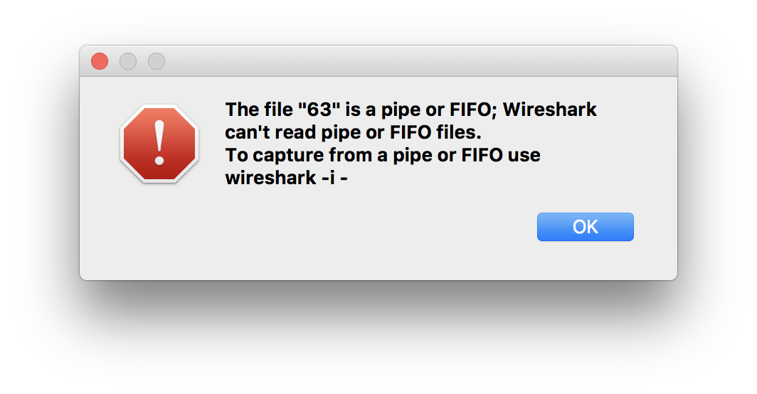 Wireshark complaining about file being a pipe